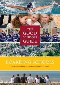 THE GOOD SCHOOLS GUIDE TO BOARDING